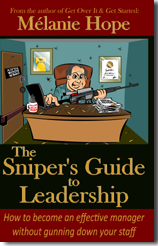 The Sniper's Guide to Leadership